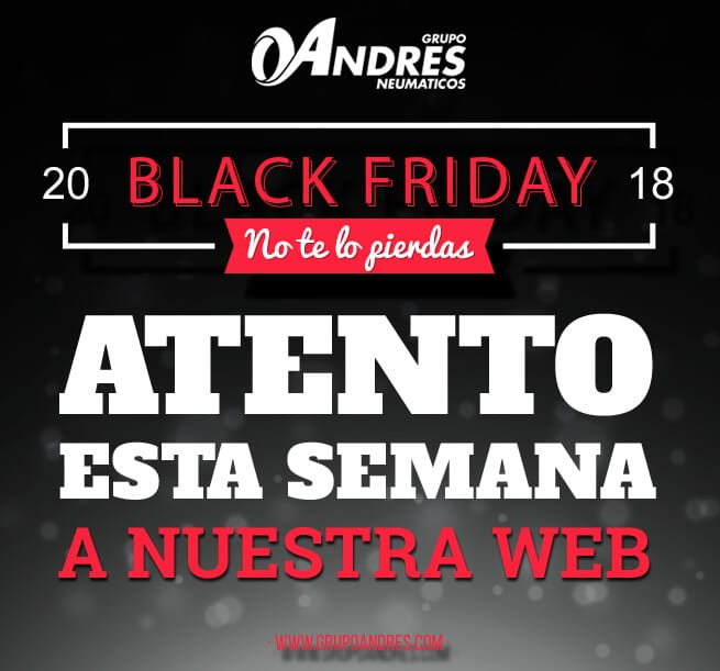Black Friday Neumáticos Andrés 2018